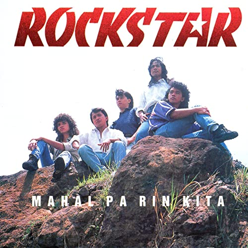 Mahal Pa Rin Kita [Clean] by Rockstar on Amazon Music