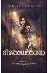 Shadowbound (Shattering of the Nocturnai Book 2) Kindle Edition