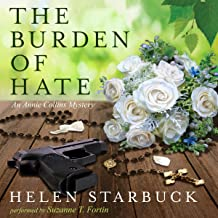 The Burden of Hate: An Annie Collins Mystery, Book 3