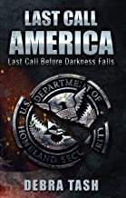 Last Call - America: Last Call Before Darkness Falls