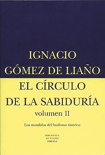 El círculo de la sabiduría II: Los mandalas del budismo tántrico