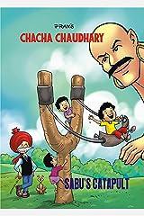 CHACHA CHAUDHARY AND SABU'S CATAPULT: CHACHA CHAUDHARY Kindle Edition