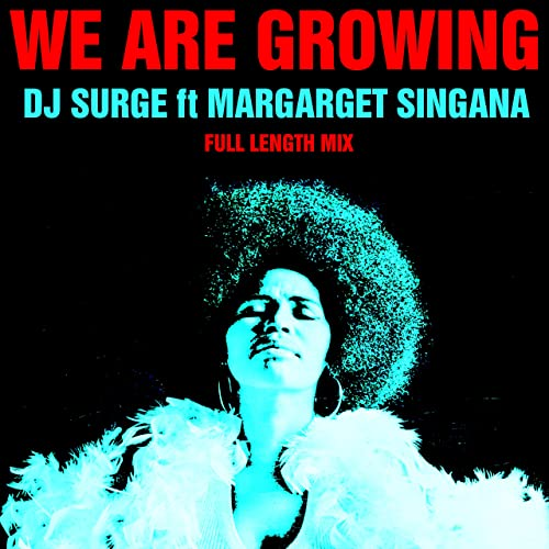 margaret singana we growing free mp3
