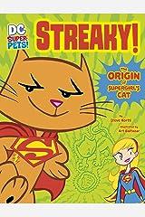 Streaky: The Origin of Supergirl's Cat (DC Super-Pets Origin Stories) Kindle Edition