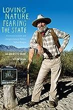 Loving Nature, Fearing the State: Environmentalism and Antigovernment Politics before Reagan (Weyerhaeuser Environmental Books)