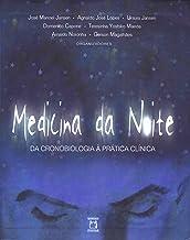 Medicina da noite: da cronobiologia à prática clínica (Portuguese Edition)