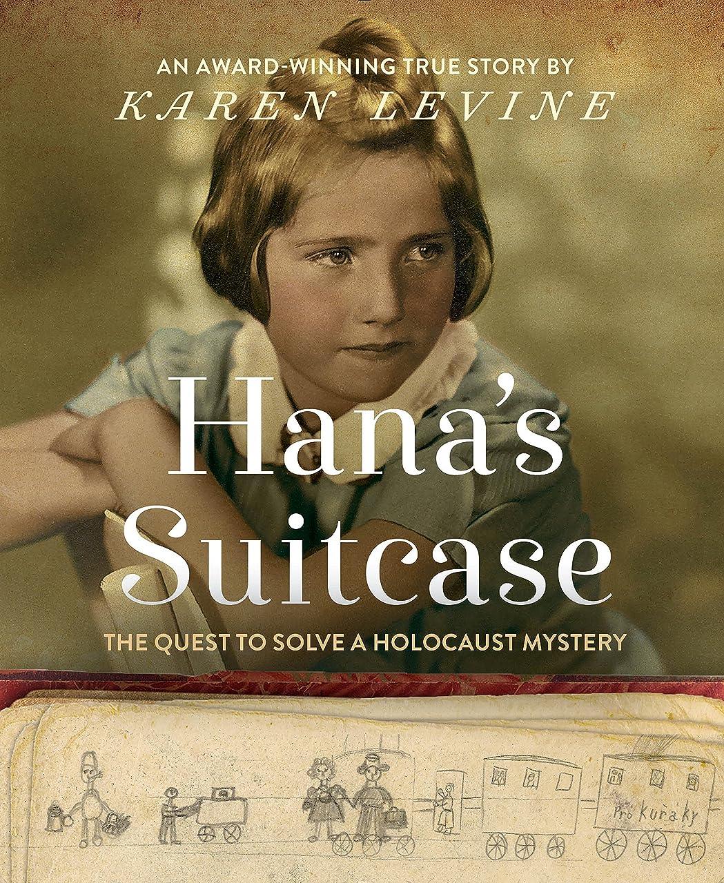 経験的寝るハチHana's Suitcase: The Quest to Solve a Holocaust Mystery (English Edition)
