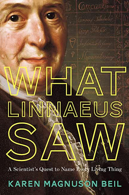 What Linnaeus Saw: A Scientist's Quest to Name Every Living Thing (English Edition)