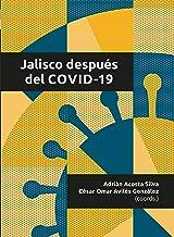 Jalisco después del COVID-19 (Spanish Edition)
