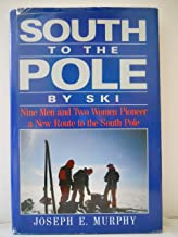 South to the Pole by Ski