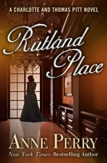 Rutland Place (Charlotte and Thomas Pitt Series Book 5)