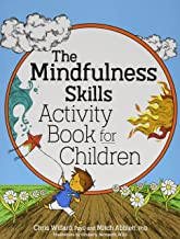 The Mindfulness Skills Activity Book for Children