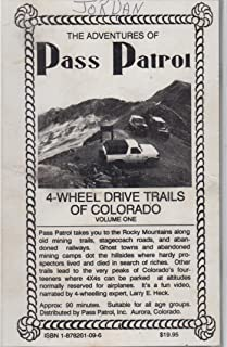 (VHS Videocassette) THE ADVENTURES OF PASS PATROL Volume One: 4 Wheel Drive Trails & Ghost Towns of Colorado - Approx 2 hours of towns such as Animas Forks, Carson & Romley, old wagon roads through passes Tylor, Pearl & Mosquito + (One)