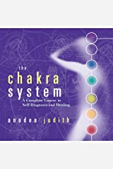The Chakra System: A Complete Course in Self-Diagnosis and Healing Audible Audiobook