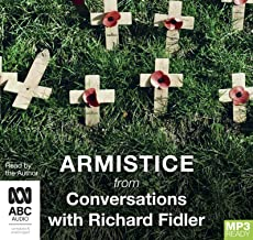 Armistice with Richard Fidler