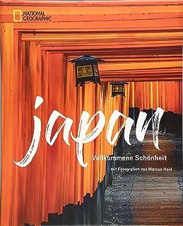 Das große NATIONAL GEOGRAPHIC Buch Japan. Bildband für die
