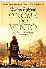 O nome do vento (A Crônica do Matador do Rei Livro 1) eBook Kindle