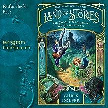 Die Suche nach dem Wunschzauber: Land of Stories - Das magische Land 1