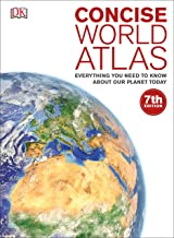 Concise World Atlas: Everything You Need to Know About Our Planet Today