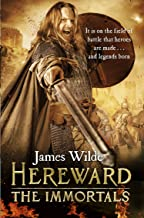 Hereward: The Immortals: (Hereward 5)