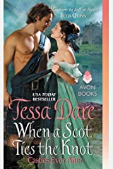 When a Scot Ties the Knot: Castles Ever After Kindle Edition