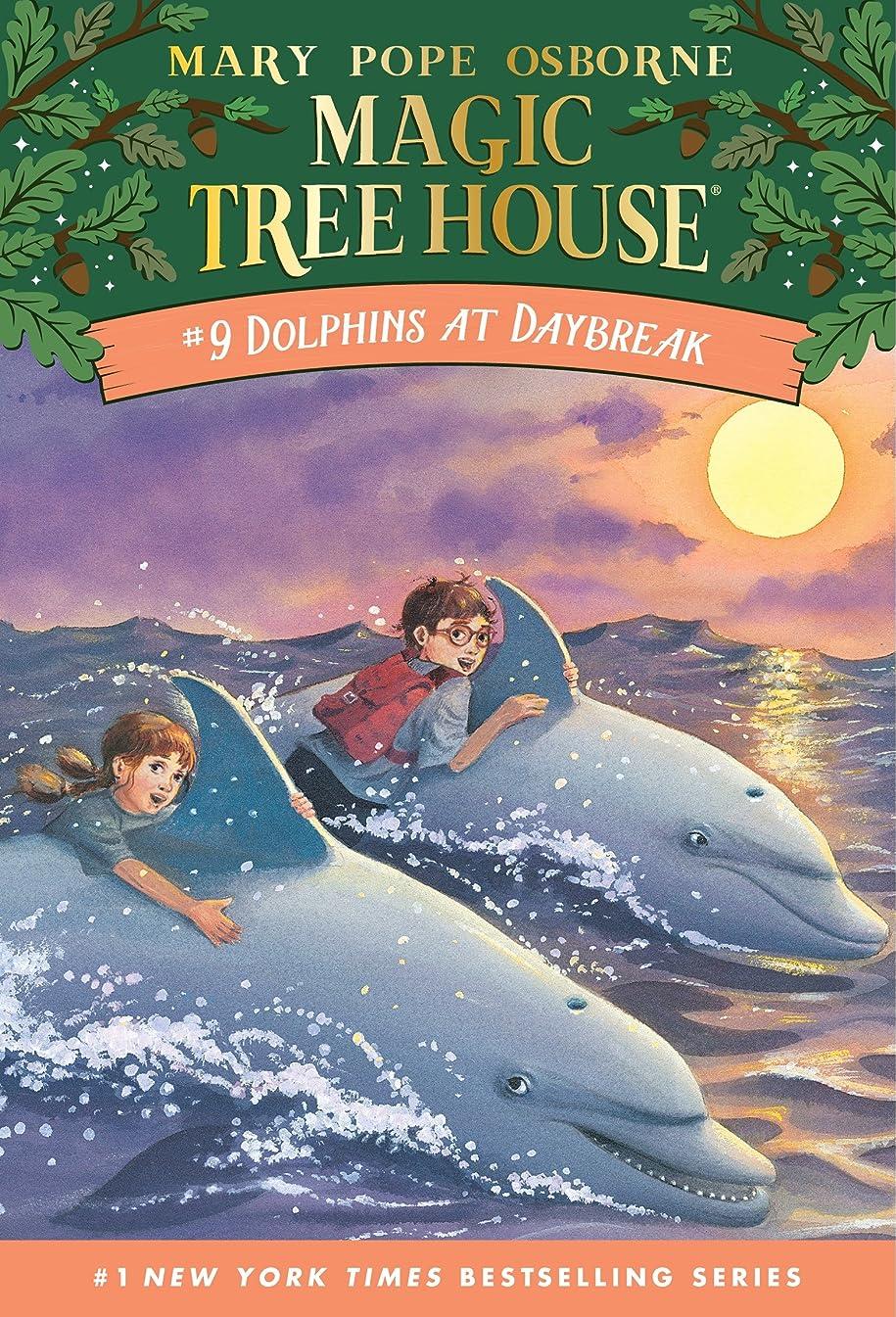 急襲南西急襲Dolphins at Daybreak (Magic Tree House Book 9) (English Edition)