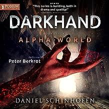 Darkhand: Alpha World, Book 7
