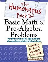 The Humongous Book of Basic Math and Pre-Algebra Problems (Humongous Books)