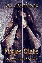 Fugue State: An Awakened Novel (Entwined Fates Book 2)
