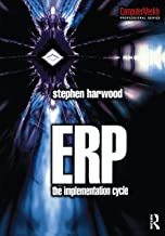 ERP: The Implementation Cycle (Computer Weekly Professional)