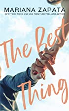 Cover image of The Best Thing by Mariana Zapata