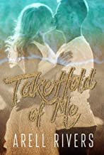 Take Hold of Me: A Second Chance Romance (The Hold Series Book 4) (English Edition)