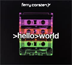 Ferry Corsten: Hello World [CD]