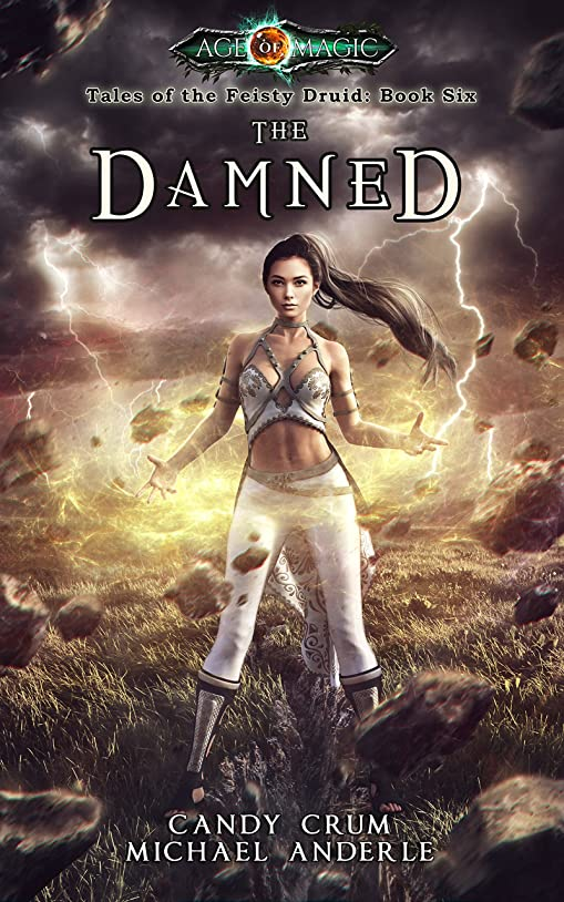 任意偽造閃光The Damned: Age Of Magic - A Kurtherian Gambit Series (Tales of the Feisty Druid Book 6) (English Edition)
