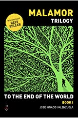 To The End of the World (Malamor Trilogy Book 1) Kindle Edition