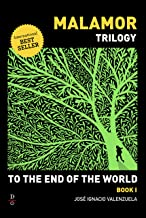 To The End of the World (Malamor Trilogy Book 1)