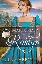 Mail Order Roslyn (Widows, Brides & Secret Babies Book 9)