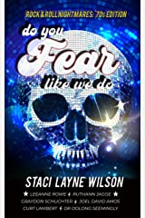 Rock & Roll Nightmares: Do You Fear Like We Do: '70s Edition Short Stories Kindle Edition