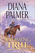 Download Wyoming True (Wyoming Men Book 10) PDF
