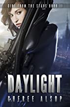 Girl from the Stars Book 2- Daylight (English Edition)