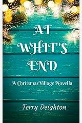 At Whit's End: A Christmas Village Novella Kindle Edition