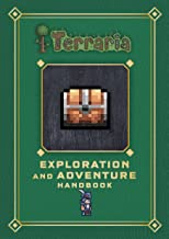 Terraria: Exploration and Adventure Handbook (Terraria Gaming Guide)