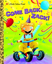 Come Back, Zack! (Little Golden Book)