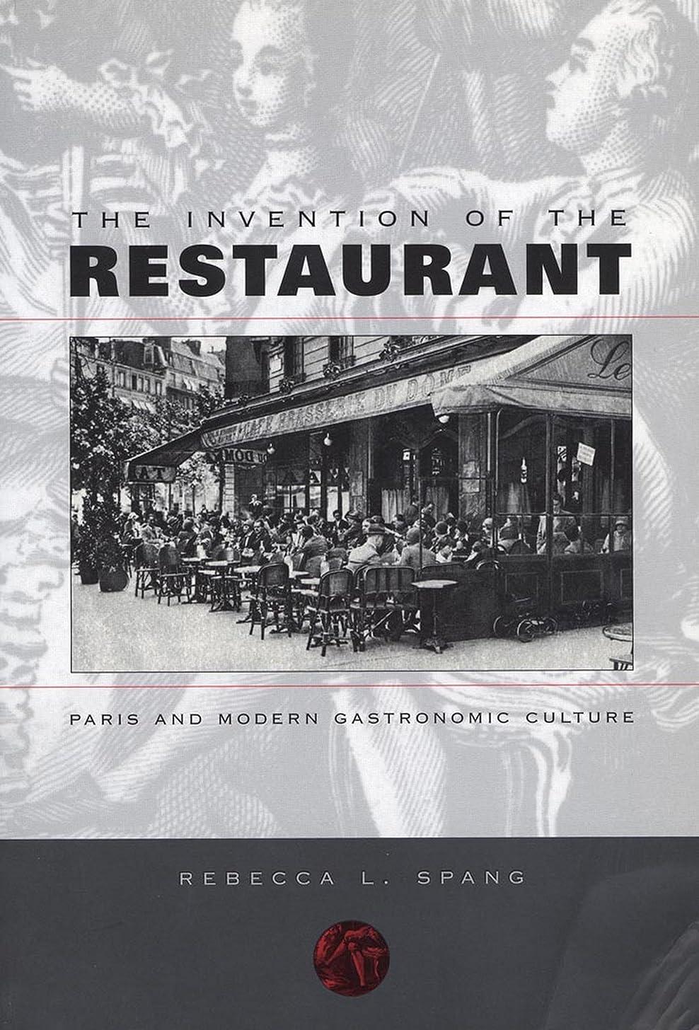 嵐が丘財産ベンチThe Invention of the Restaurant: Paris and Modern Gastronomic Culture (Harvard Historical Studies Book 135) (English Edition)