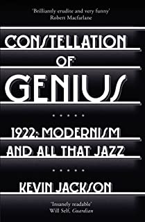 Constellation of Genius: 1922: Modernism and All That Jazz (English Edition)