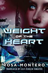 Weight of the Heart (Bruna Husky Book 2) Kindle Edition