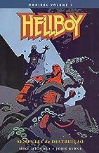 Hellboy Omnibus Volume 1. Sementes Da Destruição