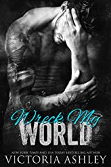 Wreck My World Kindle Edition
