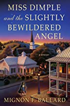 Miss Dimple and the Slightly Bewildered Angel: A Mystery (Miss Dimple Mysteries Book 5)