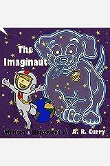 The Imaginaut Kindle Edition